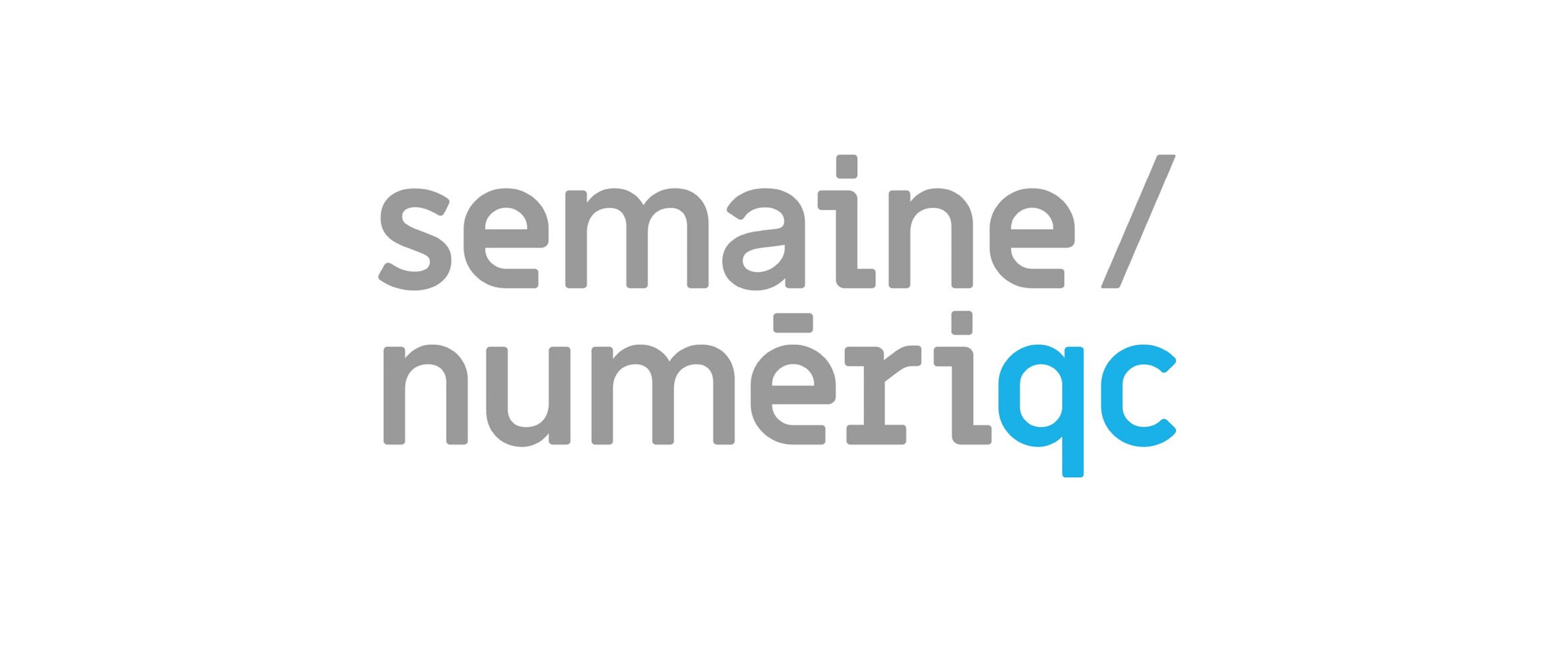 3e Semaine Numérique de Québec